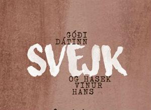 Góði dátinn Svejk og Hasek, vinur hans