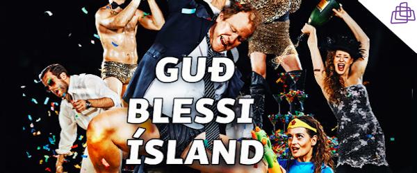 Guð blessi Ísland - Frumsýning!